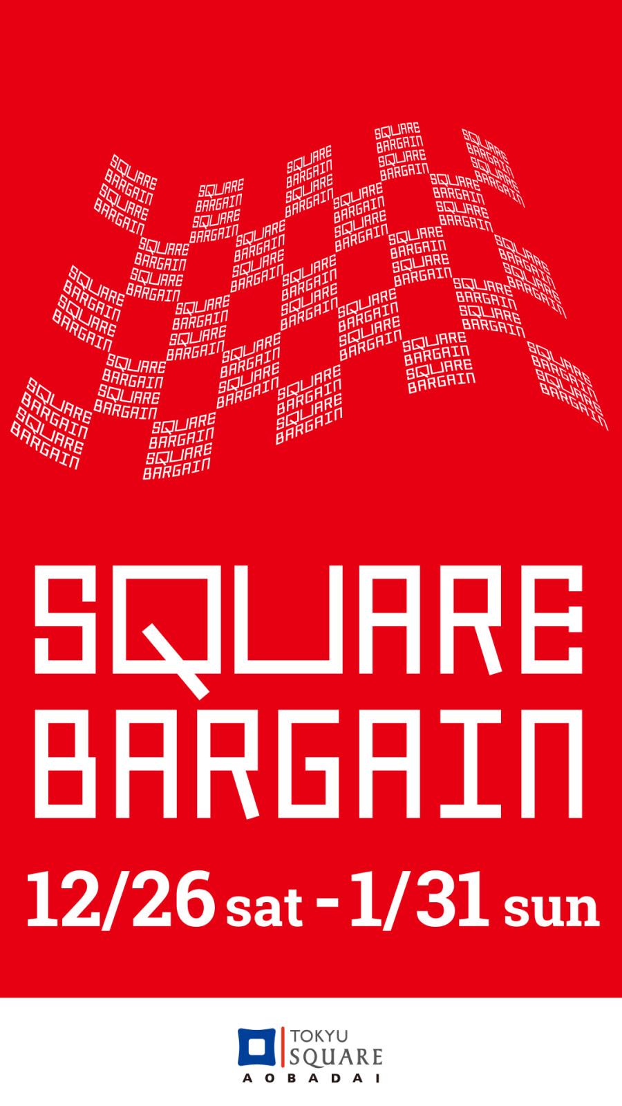 SQUARE BARGAIN(12/26-1/31)